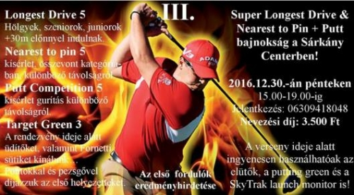III. Super Longest Drive & Skill Competition